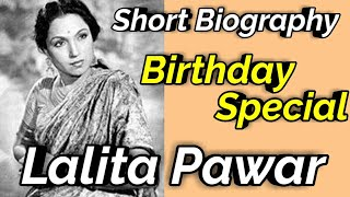 LALITA PAWAR Birthday Special | Short Biography