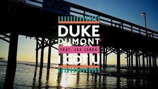 Duke Dumont - I Got U ft. Jax Jones [ Offical Lyrics ]