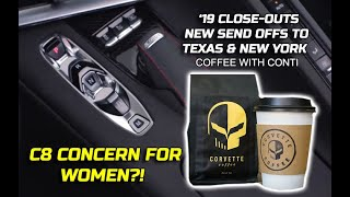 SMALL CONCERN FOR WOMEN & THE C8 2020 CORVETTE plus 2019 CLOSE OUTS & NEW SEND OFFS