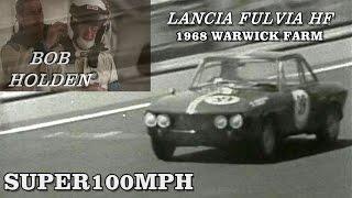BOB HOLDEN 1968 Warwick Farm - Lancia Fulvia HF