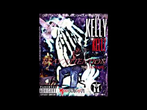 """Kellykellz """"PRAY ATTENTION"""" FULL MIXTAPE (FREE DOWNLOAD LINK) HIP-HOP"""
