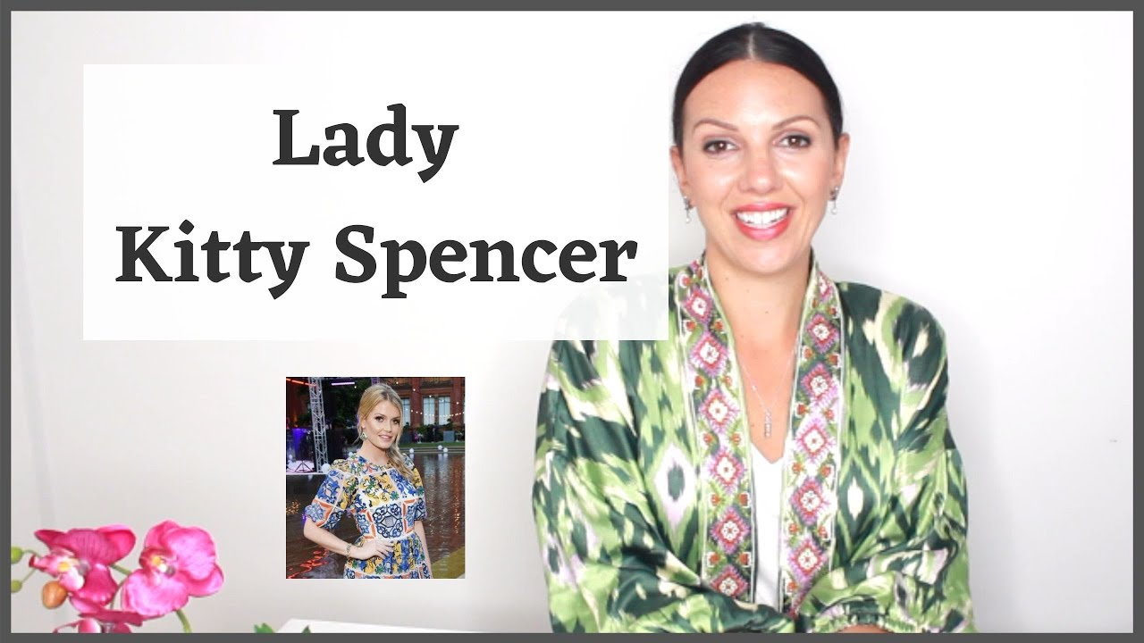 The Style Of: Lady Kitty Spencer