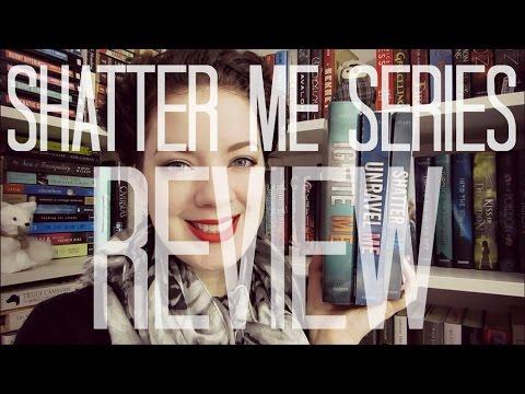 Shatter Me Series (Spoiler Free) | REVIEW