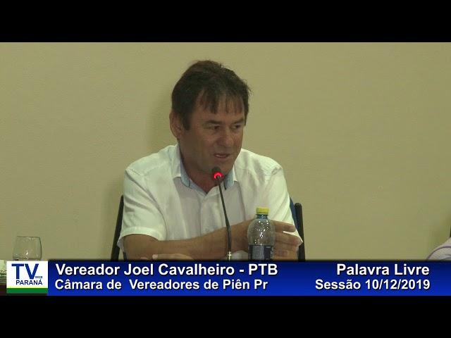 Vereador  Joel Cavalheiro  PTB  Palavra Livre Sessão 10 12 2019