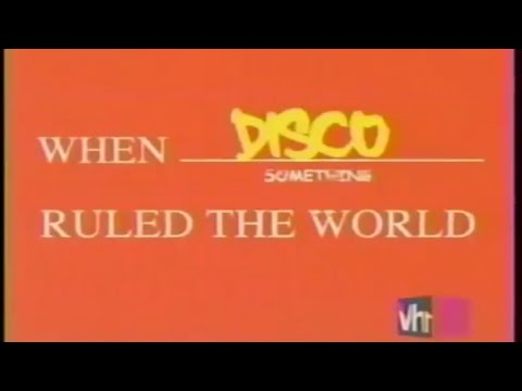 VH1 - When Disco Ruled The World - 2005