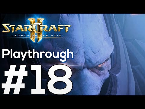 STEPS OF THE RITE - Part 18: Starcraft 2 Legacy of the Void Playthrough Gameplay with Commentary