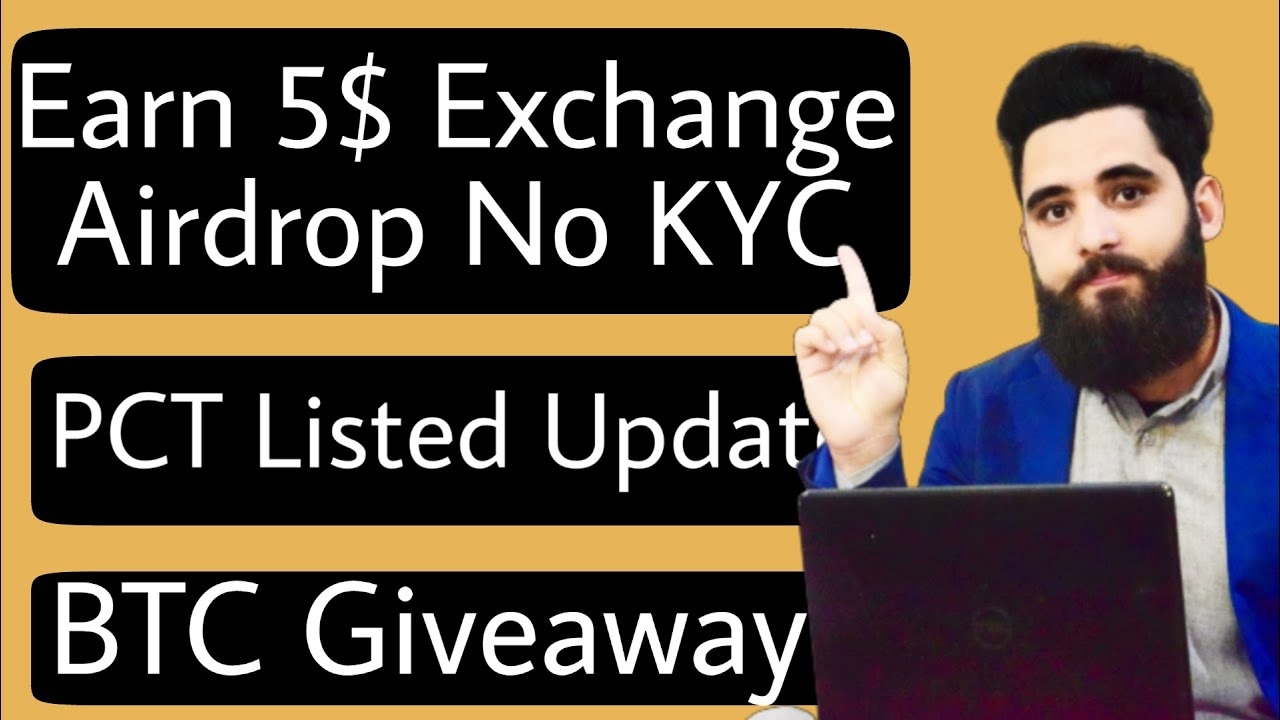 Earn 5$ Exchange Airdrop||NO KYC || PCT Token Listed || BTC Giveaway Reminder 3