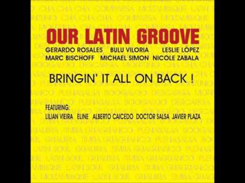 doctor salsa  gerardo rosales  our latin groove
