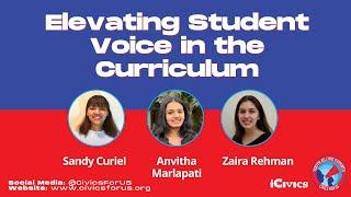 #CivicsForUS Panel 3: Elevating Student Voice in the Curriculum