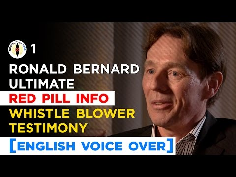 Ultimate Red Pill: Ronald Bernard Whistle Blower Testimony [English Voice Over]