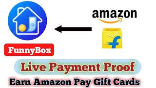 Live Payment Proof of FunnyBox App- Daily Amazon/Flipkart Gift Card. screenshot 4