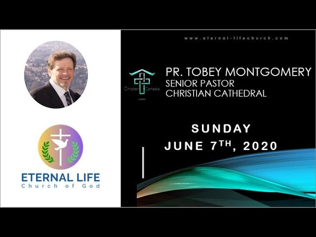 Sunday Sermon-06/07/2020 by Pr. Tobey Montgomery