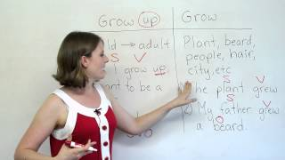 Grammar Mistakes – GROW or GROW UP?