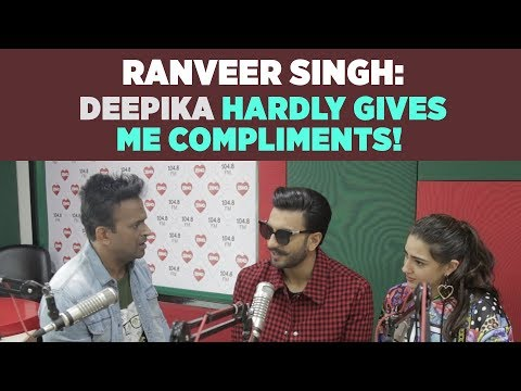 Ranveer Singh : 鈥楧eepika hardly gives me compliments!鈥�