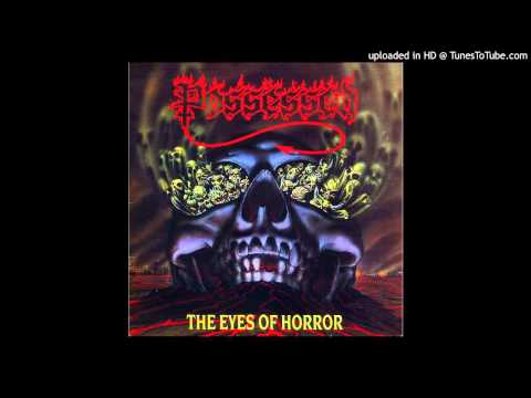 Possessed - The Eyes Of Horror (Full EP)