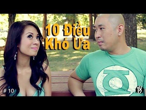 10 Điều Khó Ưa #1 - 102 Productions (Hài Tục Tĩu - Cấm Trẻ Em Dứới 18 Tuổi)