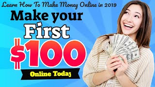 How to make money online in 2019 with ...