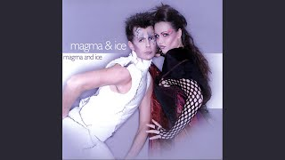 Magma & Ice (Radio Edit)