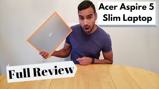 Acer Aspire 5 AMD Ryzen 3 Slim Laptop | Full Review | The perfect laptop doesn't exis….