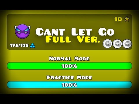 CAN'T LET GO FULL VERSION BY: THESQUAREZEBRA [GD] (ME) GEOMETRY DASH 2.11