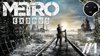 Metro Exodus прохождение #1 | Метро Исход - Начало Путешествия