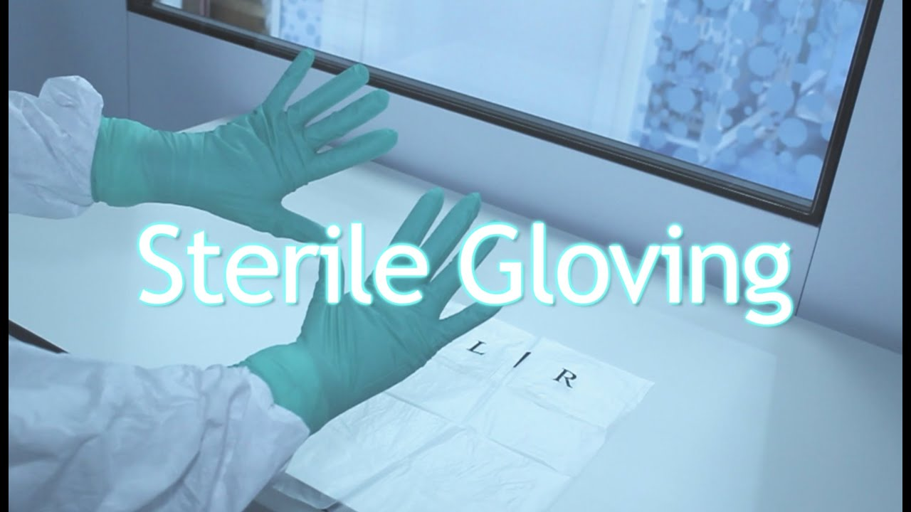 How to put Cleanroom Gloves on - Sterile Gloving - YouTube