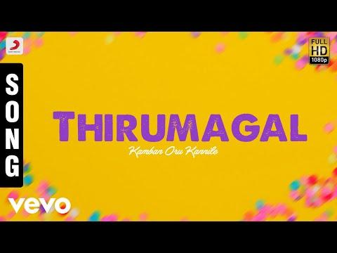 Kamban Oru Kannile - Thirumagal Tamil Song | Devan Ekambaram