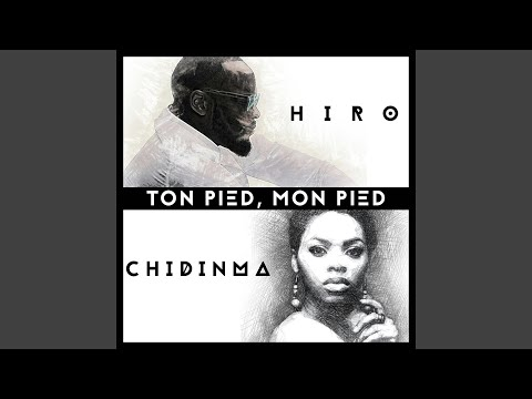 Ton pied, mon pied (feat. Chidinma)