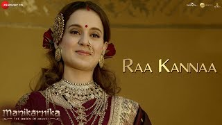 Raa Kannaa Full   Manikarnika Telugu   Kangana Ranaut   Shankar Ehsaan Loy