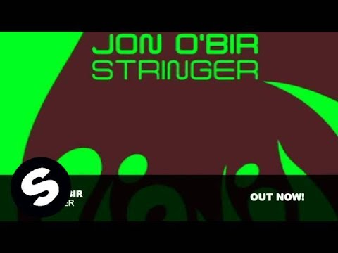 Jon O'Bir - Stringer (Original Mix)