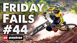 Friday Fails #44