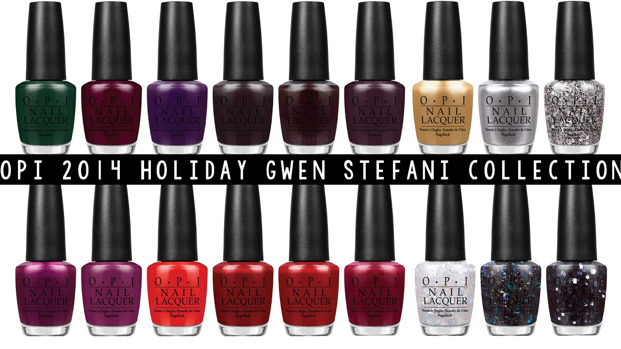OPI Holiday 2014 Gwen Stefani: Review & Swatches - YouTube