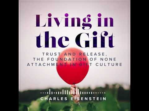 Trust and Release, the Foundation of None Attachment in Gift Culture