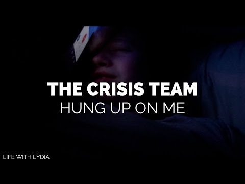The crisis team hung up on me because of how I was feeling