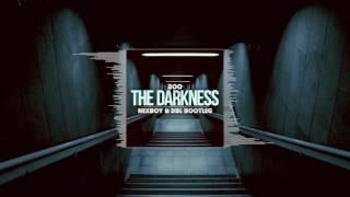 200 the darkness nexboy dbl bootleg