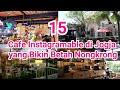 15 Cafe Instagramable di Jogja Ter Hits & Terpopuler