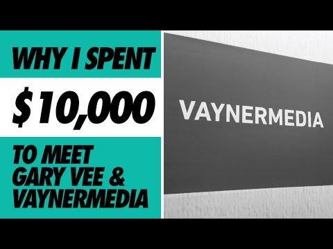 WHY I SPENT $10,000 TO MEET GARY VEE AND VAYNERMEDIA!
