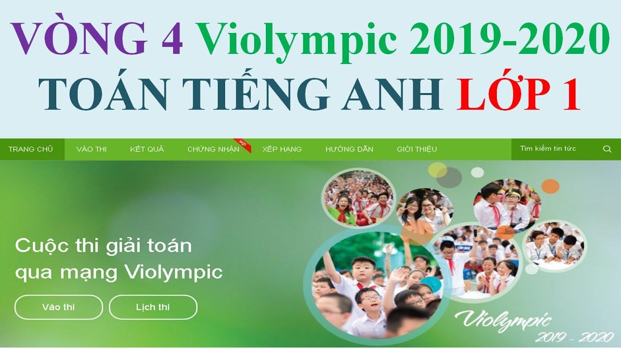 Vòng 4 TOÁN Tiếng Anh 1|VIOLYMPIC LỚP 1 NĂM 2019-2020