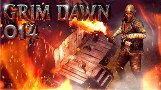 GRIM DAWN ⚔️ 014: Freiheit statt Feuertod