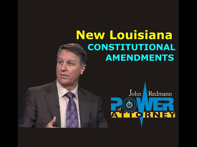 New Louisiana Constitutional Amendments (2014), w/ Robert Scott