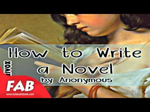 How to Write a Novel Full Audiobook by Non-fiction, Writing & Linguistics