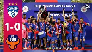 Hero ISL 2018-19 Final | Bengaluru FC 1-0 FC Goa | Highlights