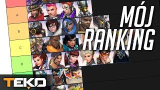 Mój Ranking Bohaterów - Tier List [Overwatch]