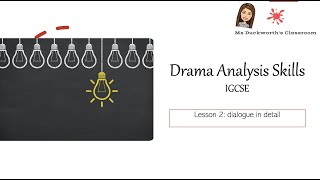 English Literature - Drama (play) skills. Lesson 2: How to comment on dialogue in a play.