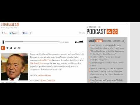 Matthew Kalman, discussing Israel HaYom and Sheldon Adelson