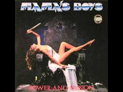 Mama's Boys - 1985 - Power And Passion (full album)
