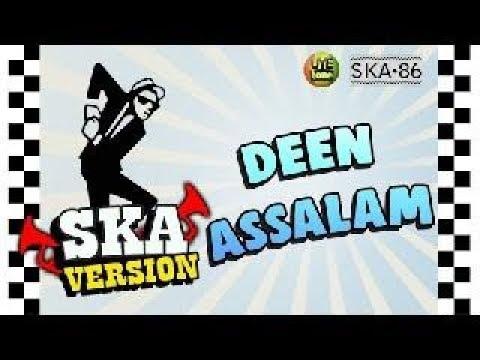 DEEN ASSALAM / SKA 86 /SKA REGGAE VERSION