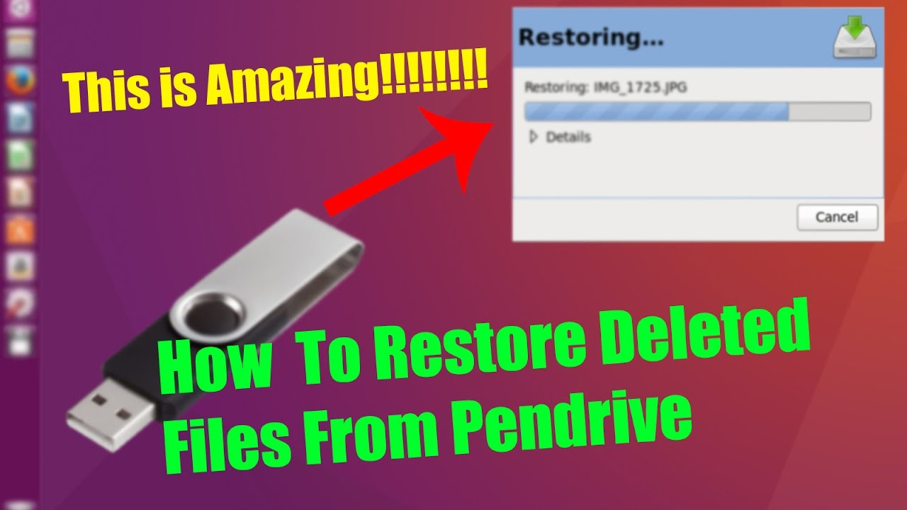 Pen from drive recover files deleted