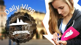 Daily Vlog z Meet YT KRAKÓW!