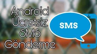 Android Ücretsiz SMS Gönderme